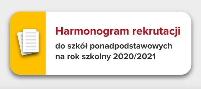 Harmonogram rekrutacji doszkół ponadpodstawowych narok szkolny 2020/2021