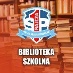 Biblioteka Szkolna – godziny izasady wypożyczania książek wroku szkolnym 2020/2021