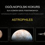 Sukces naszych uczniów wogólnopolskim konkursie zastrobiologii ASTROPHILES